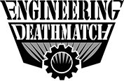 Engineering Deathmatch